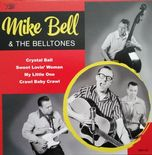 "7"" EP✦MIKE BELL & THE BELLTONES✦ ""Crystal Ball""Fantastic Rockabilly.Ltd.Ed.Hear♫"